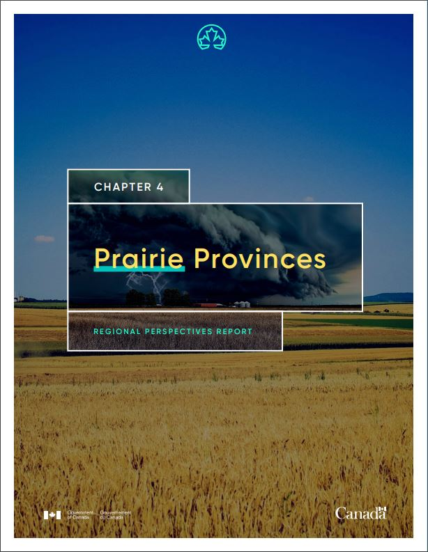Prairie Provinces chapter of Canada in a Changing Climate: Regional Perspectives Report